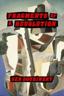 Fragments of a Revolution