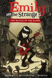 Emily and the Strangers Volume 1: The Battle of the Bands: Volume 1
