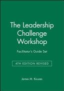 The Leadership Challenge Workshop Facilitator s Guide Set  4th Edition Revised PDF
