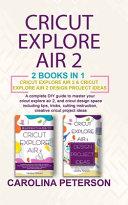 Cricut Exploreair 2 2 Books in 1