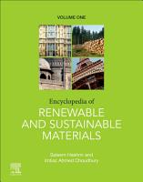 Encyclopedia of Renewable and Sustainable Materials PDF
