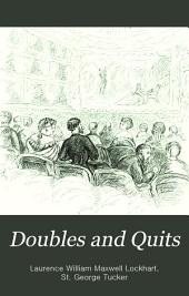 Doubles and Quits: Volume 1