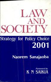 Law and Society: Strategy for Public Choice, 2001