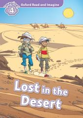 Lost in the Desert (Oxford Read and Imagine Level 4)