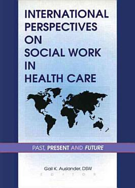 International Perspectives on Social Work in Health Care PDF