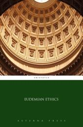 Eudemian Ethics: Books 1-3