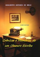 Cr  nicas E Mem  rias De Um Obscuro Escriba PDF
