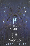 The Quiet at the End of the World PDF