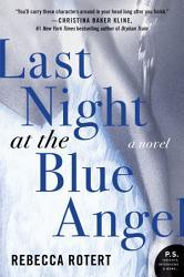 Last Night At The Blue Angel Book PDF
