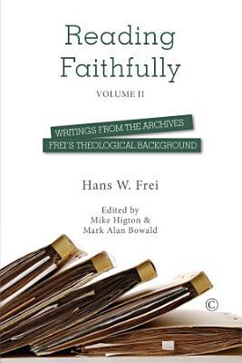 Reading Faithfully   Volume Two