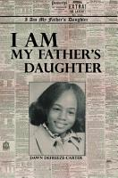 I Am My Father s Daughter PDF