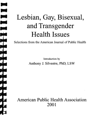 Lesbian, Gay, Bisexual, and Transgender Health Issues