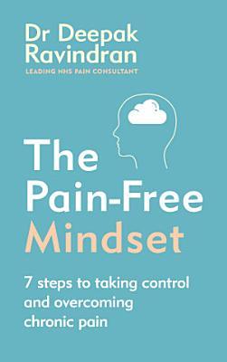 The Pain Free Mindset