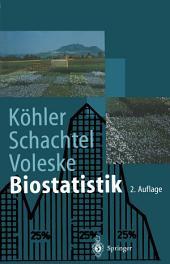 Biostatistik: Einführung in die Biometrie für Biologen und Agrarwissenschaftler, Ausgabe 2