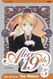 Alice 19th, Vol. 5: Jealousy