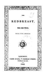 The redbreast, and other tales. From the Germ