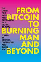 From Bitcoin to Burning Man and Beyond PDF