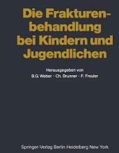 Die Frakturenbehandlung bei Kindern und Jugendlichen PDF