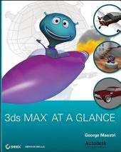 3ds Max at a Glance