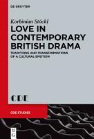 Love in Contemporary British Drama PDF