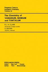 The Chemistry of Vanadium, Niobium and Tantalum: Pergamon Texts in Inorganic Chemistry