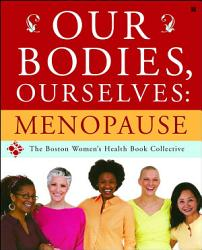 Our Bodies  Ourselves  Menopause PDF