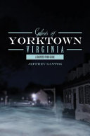 Ghosts of Yorktown, Virginia