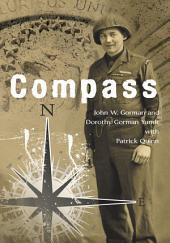 Compass: U.S. Army Ranger, European Theater, 1944-45