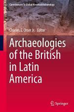 Archaeologies of the British in Latin America