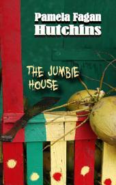 The Jumbie House
