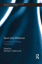 Sport and Militarism: Contemporary global perspectives