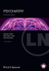 Lecture Notes: Psychiatry: Edition 11