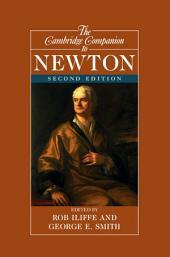 The Cambridge Companion to Newton: Edition 2