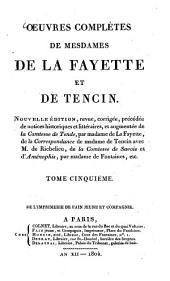 Oeuvres complètes: Malheurs de l'Amour : Anecdotes de la Cour et du règne d'Edouard II ; Correspondance de Mme de Tencin avec Richelieu ; Des Romans, Volume5