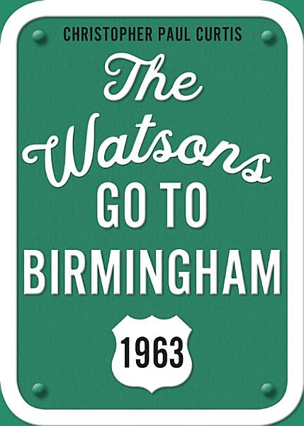 Download The Watsons Go to Birmingham  1963  25th Anniversary Edition Book