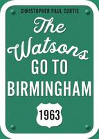 The Watsons Go to Birmingham  1963  25th Anniversary Edition PDF