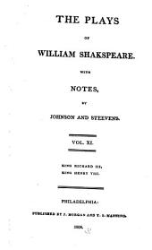 The Plays of William Shakespeare: With the Corrections and Illustrations of Various Commentators, Volume 11