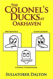 The Colonel's Ducks at Oakhaven: Best Laid Plans