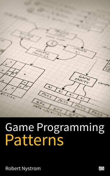 Download Game Programming Patterns Book