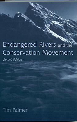 Endangered Rivers and the Conservation Movement PDF