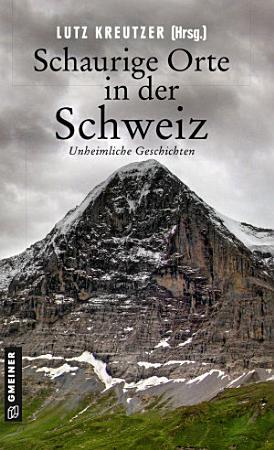 Schaurige Orte in der Schweiz PDF