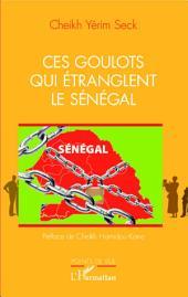 Ces goulots qui étranglent le Sénégal