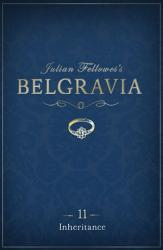 Julian Fellowes S Belgravia Episode 11 PDF