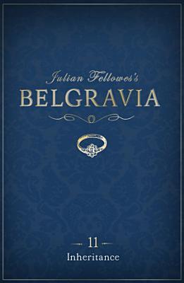 Julian Fellowes s Belgravia Episode 11