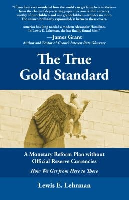 The True Gold Standard