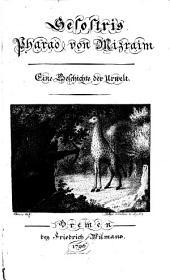 Sesostris, Pharao von Mizraim: Eine Geschichte der Urwelt, Band 1