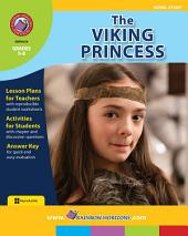 The Viking Princess (Novel Study) Gr. 5-8