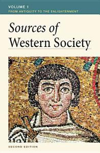 Sources of Western Society, Volume I