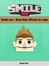 Smile Inc - Guia Não Oficial Do Jogo