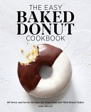 The Easy Baked Donut Cookbook Book